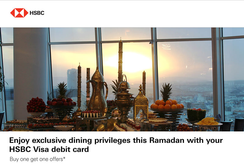 880011d77ec Enjoy exclusive dining privileges this Ramadan with your HSBC Visa debit  card