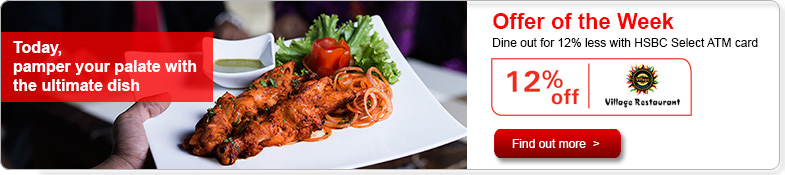 Enjoy 12% discount on all a la carte, takeaway and buffet  menus at Village Restaurant